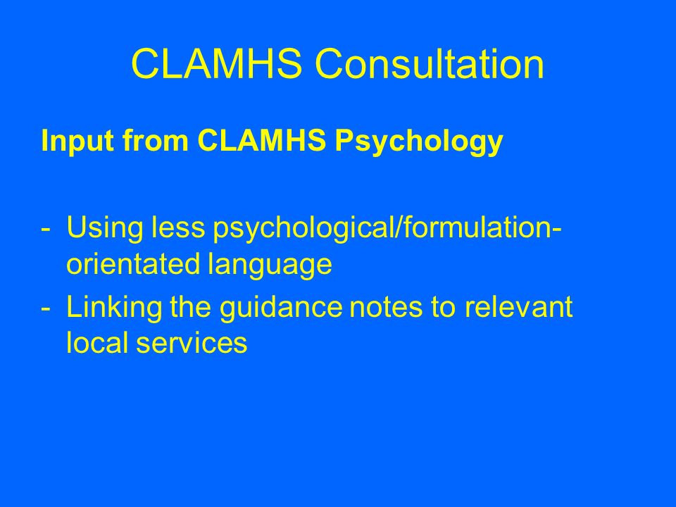 CLAMHS Consultation Input from CLAMHS Psychology