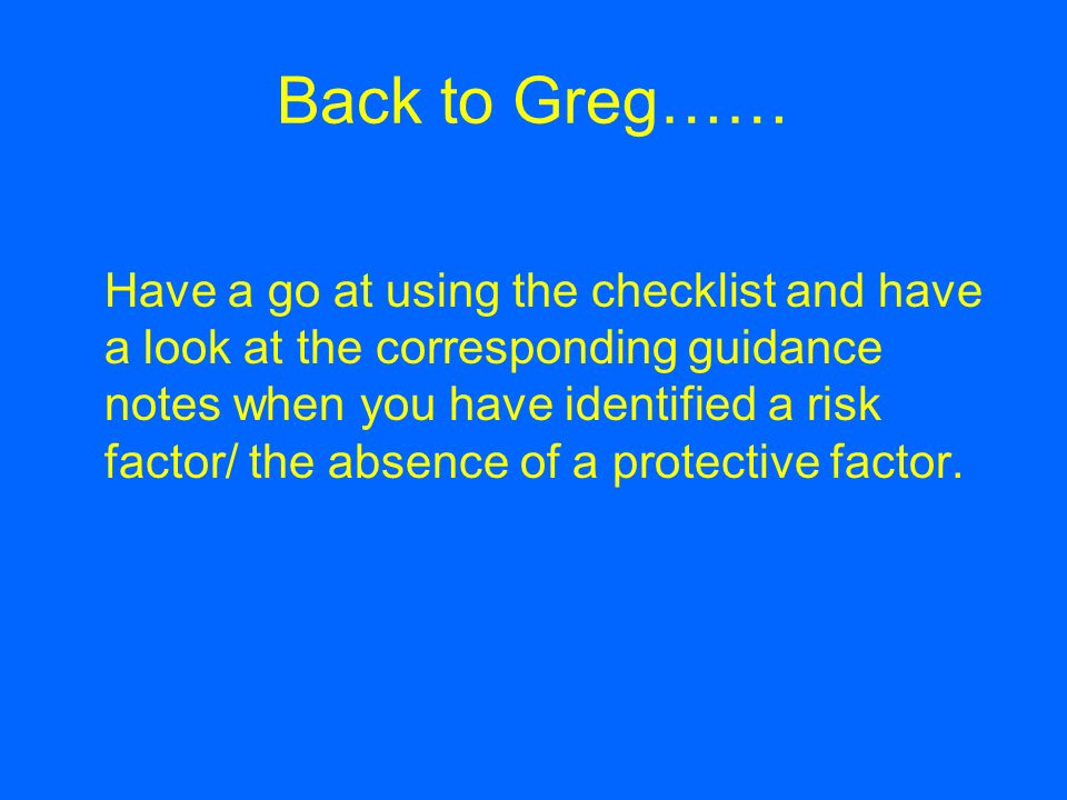 Back to Greg……