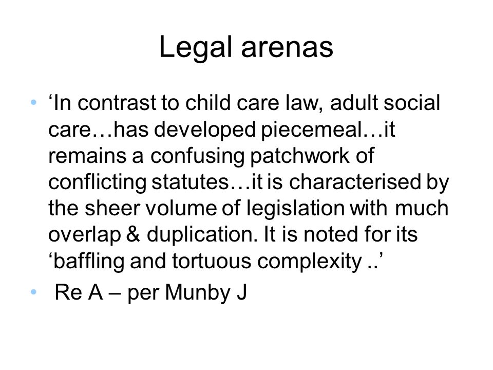 Legal arenas