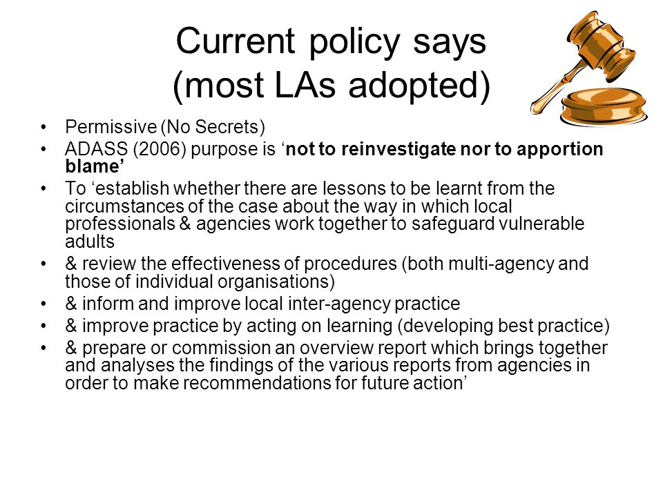 Current policy says (most LAs adopted)