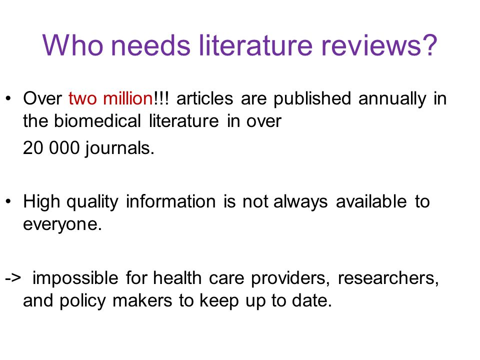 Who needs literature reviews