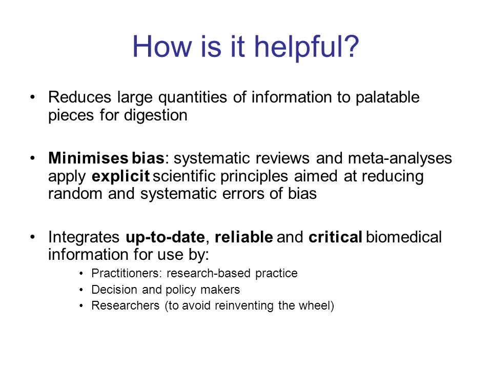 How is it helpful Reduces large quantities of information to palatable pieces for digestion.