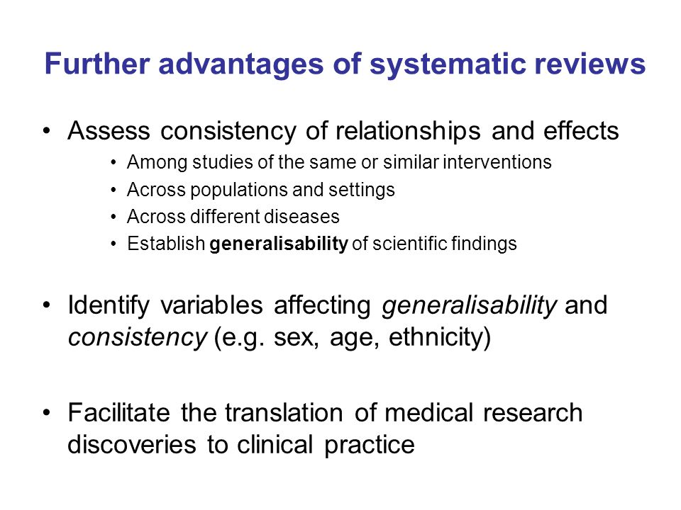 Further advantages of systematic reviews