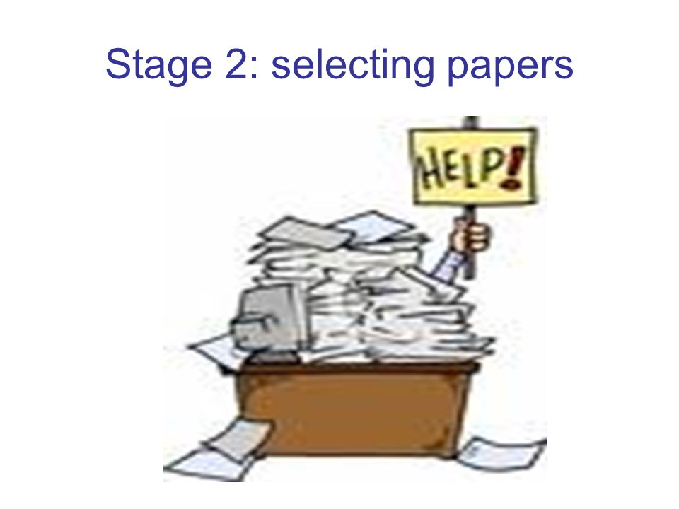 Stage 2: selecting papers