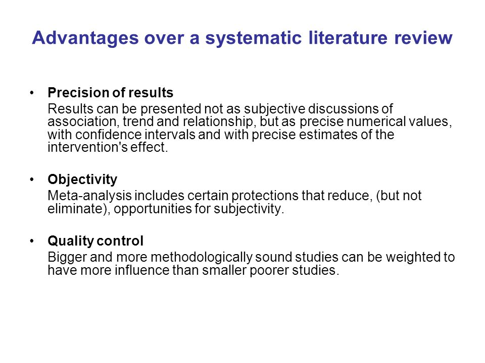 Advantages over a systematic literature review