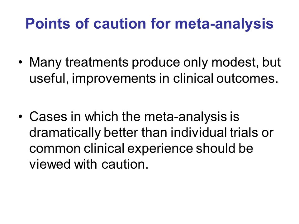 Points of caution for meta-analysis