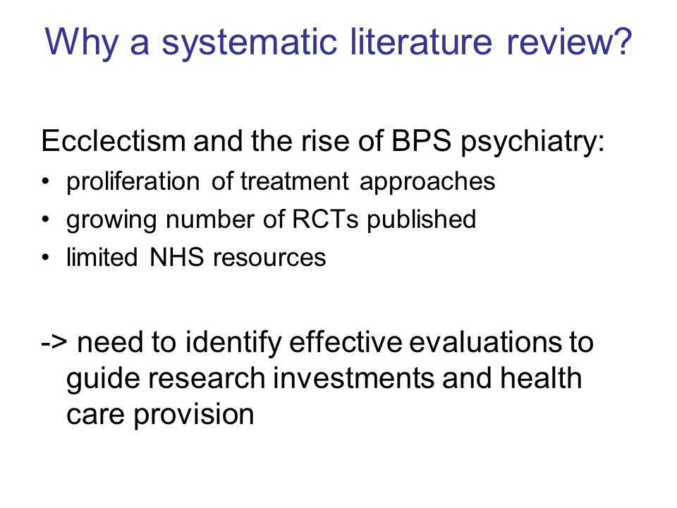 Why a systematic literature review
