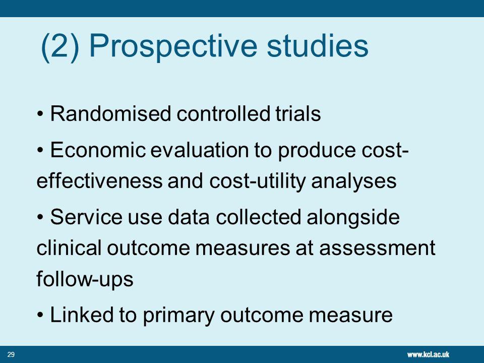(2) Prospective studies