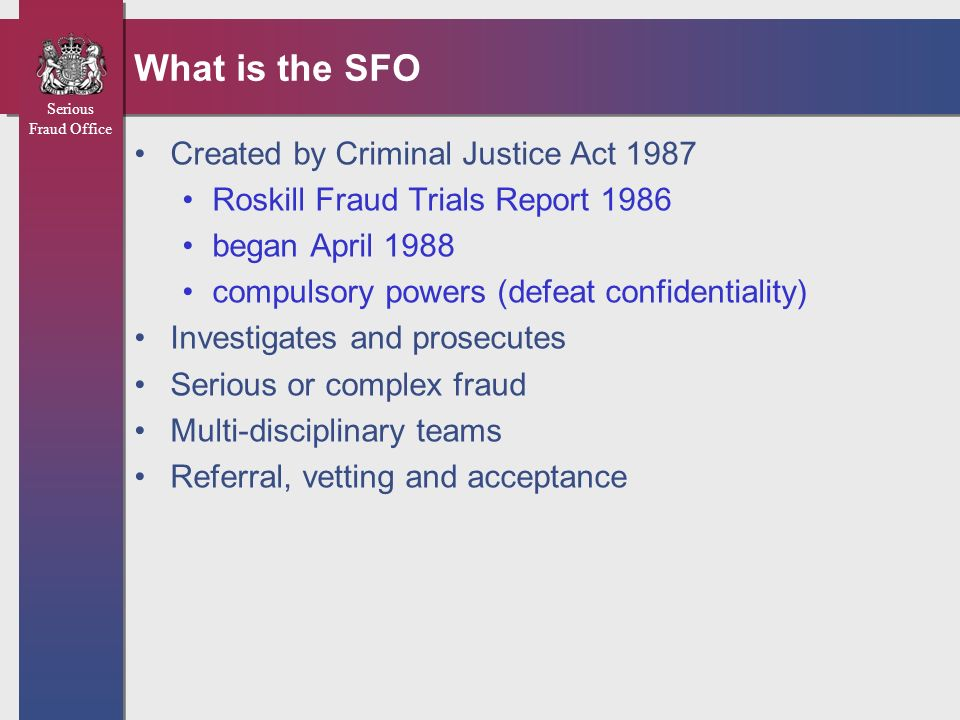 What is the SFO Created by Criminal Justice Act 1987