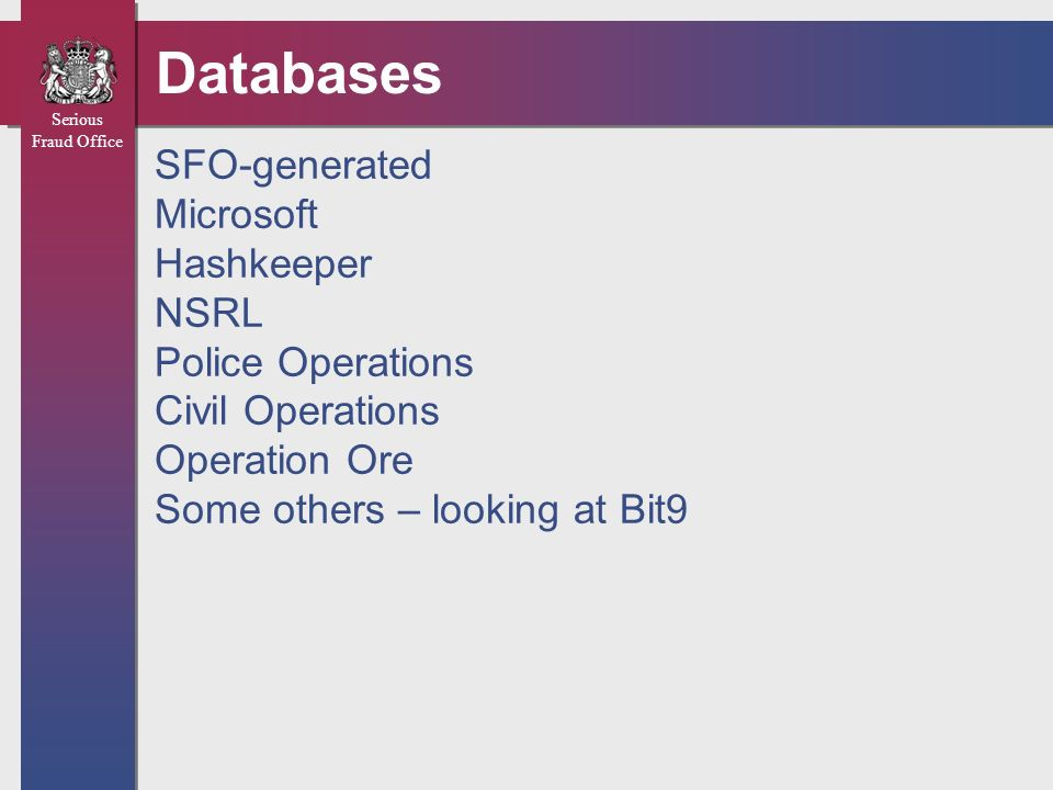 Databases SFO-generated Microsoft Hashkeeper NSRL Police Operations