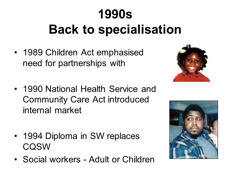 1990s Back to specialisation