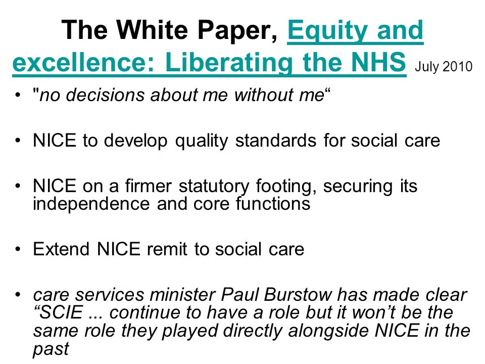The White Paper, Equity and excellence: Liberating the NHS July 2010