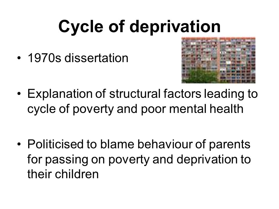 Cycle of deprivation 1970s dissertation