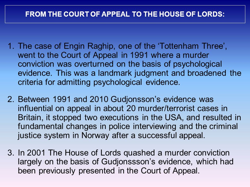FROM THE COURT OF APPEAL TO THE HOUSE OF LORDS: