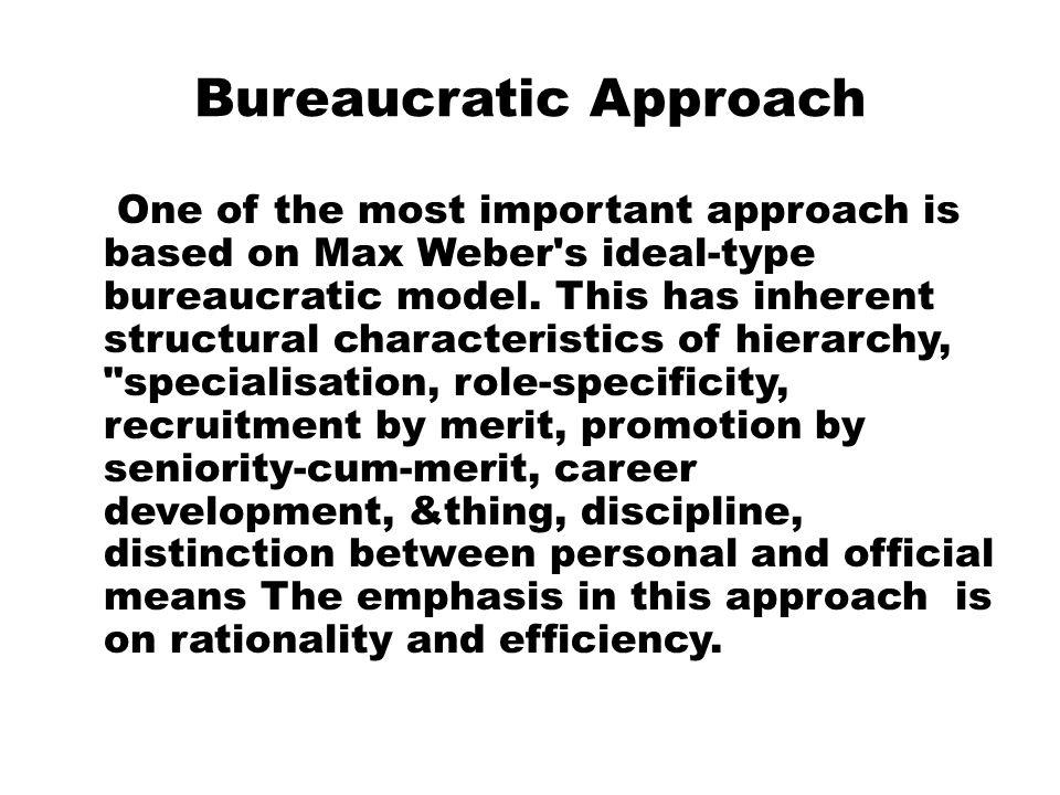 Bureaucratic Approach