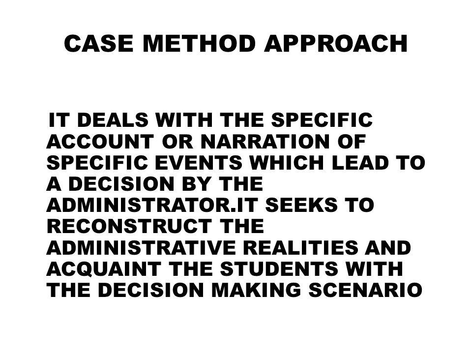 CASE METHOD APPROACH