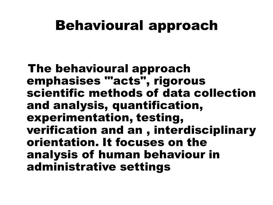 Behavioural approach