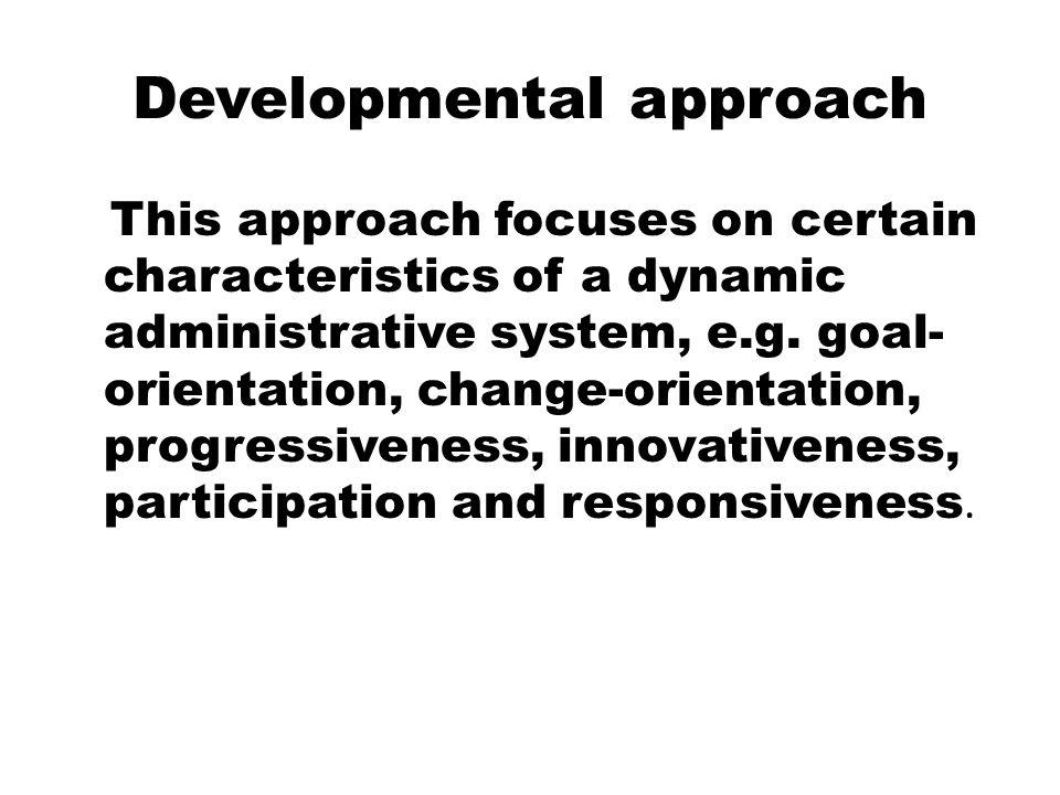 Developmental approach