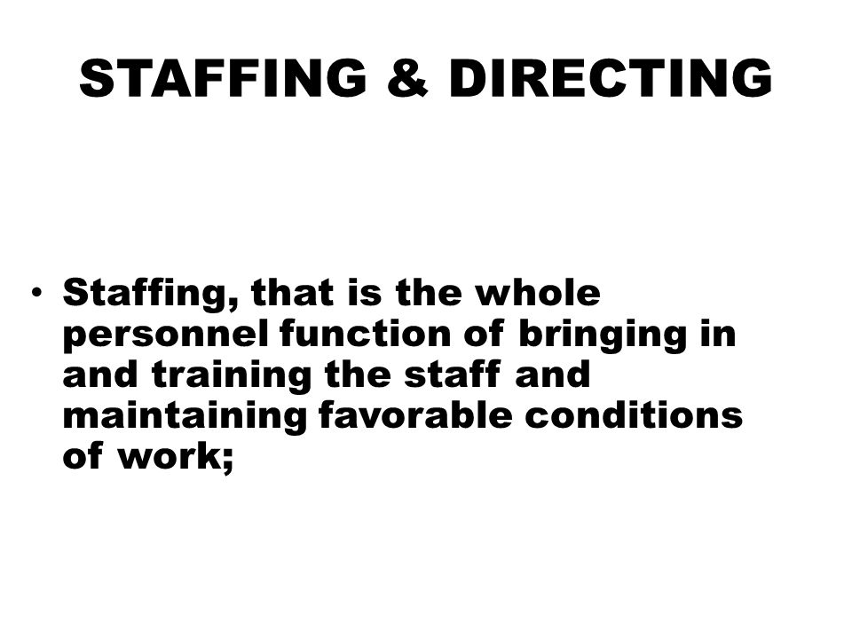 STAFFING & DIRECTING
