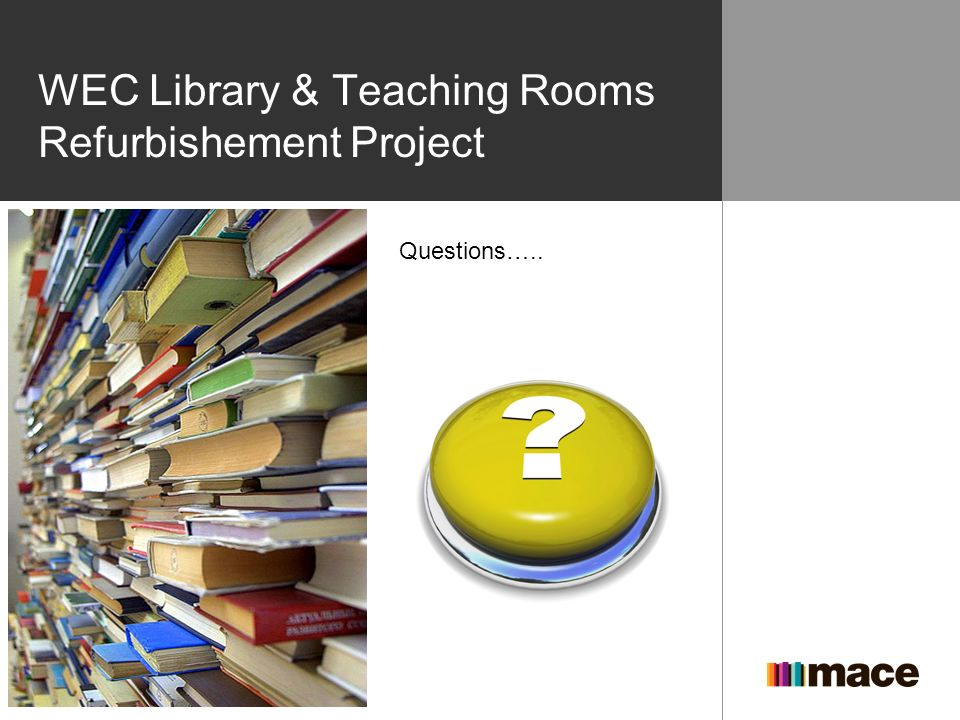 WEC Library & Teaching Rooms Refurbishement Project