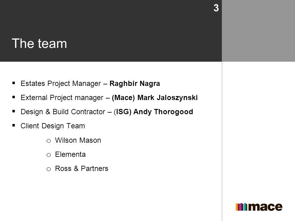 The team Estates Project Manager – Raghbir Nagra