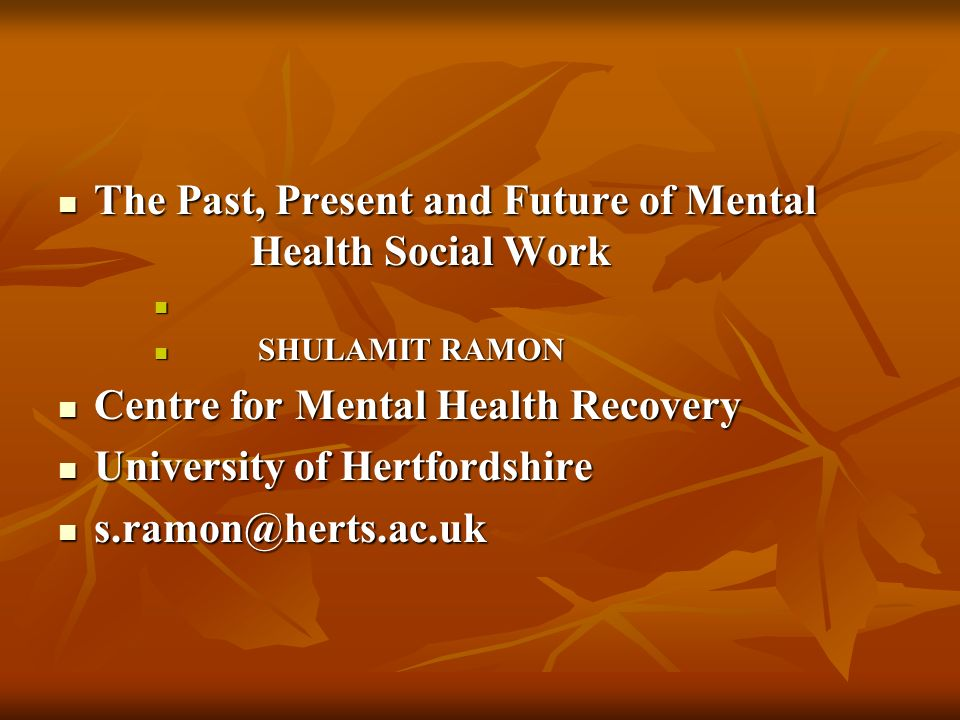The Past, Present and Future of Mental Health Social Work