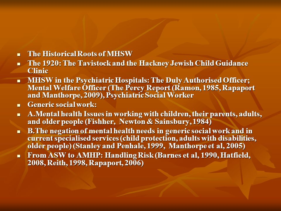 The Historical Roots of MHSW