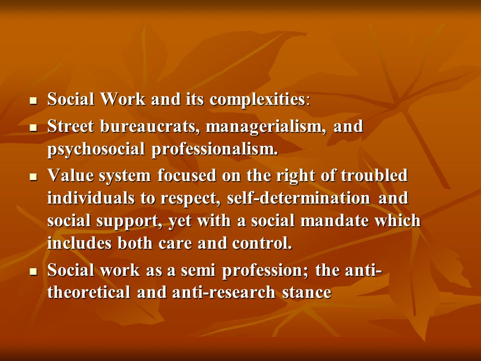 Social Work and its complexities:
