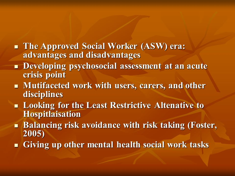 The Approved Social Worker (ASW) era: advantages and disadvantages