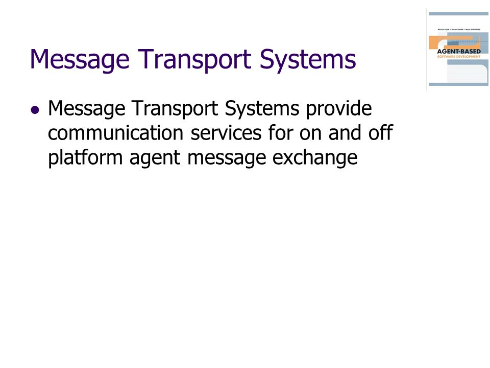 Message Transport Systems