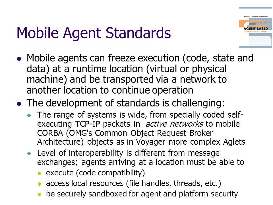 Mobile Agent Standards