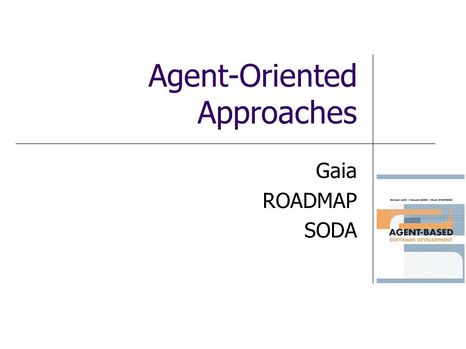 Agent-Oriented Approaches