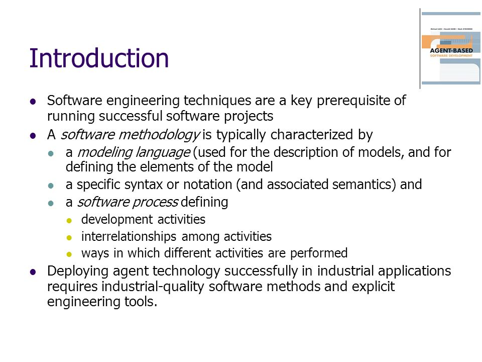 Introduction Software engineering techniques are a key prerequisite of running successful software projects.