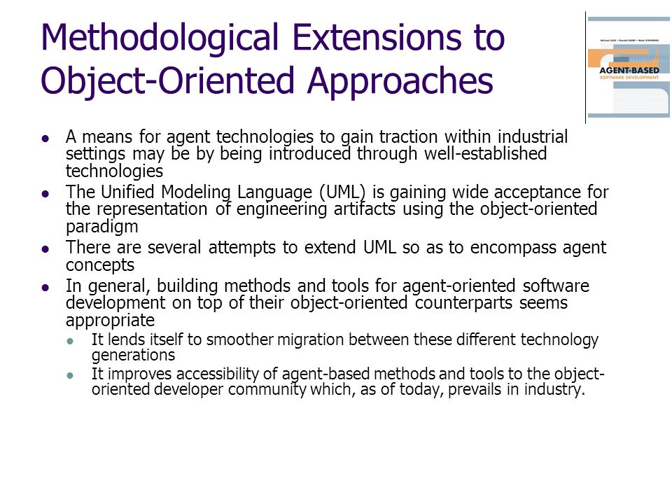Methodological Extensions to Object-Oriented Approaches