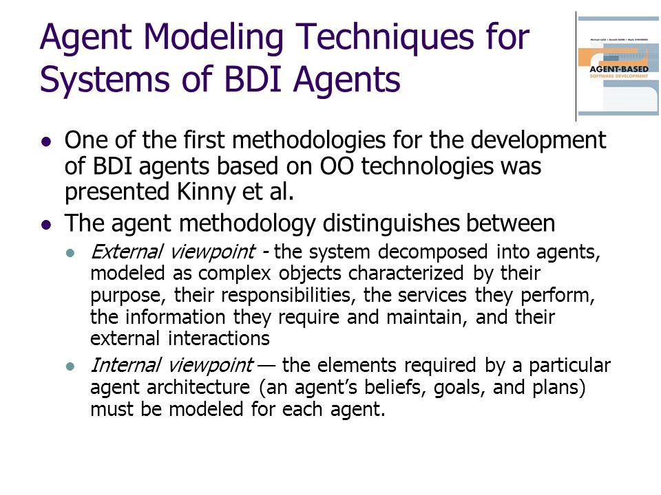 Agent Modeling Techniques for Systems of BDI Agents