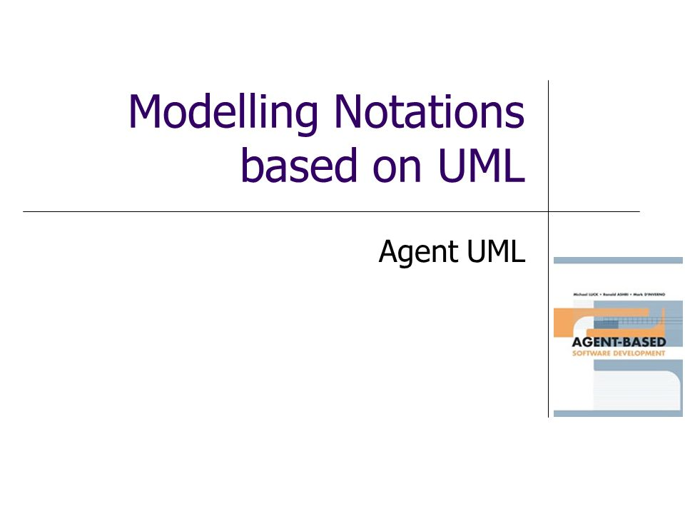 Modelling Notations based on UML