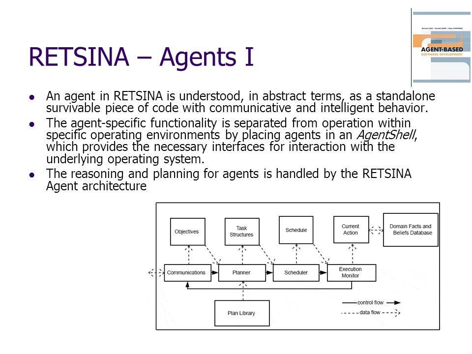 RETSINA – Agents I