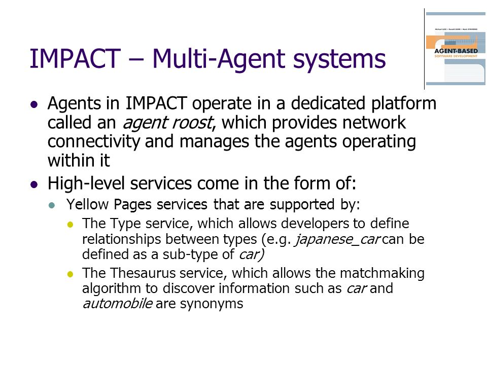 IMPACT – Multi-Agent systems