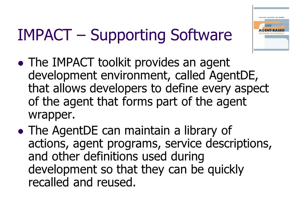 IMPACT – Supporting Software