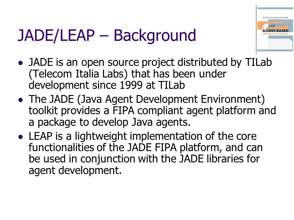 JADE/LEAP – Background