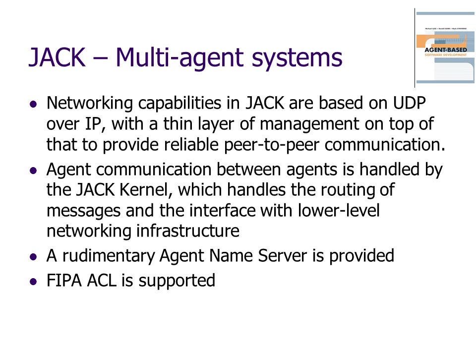 JACK – Multi-agent systems