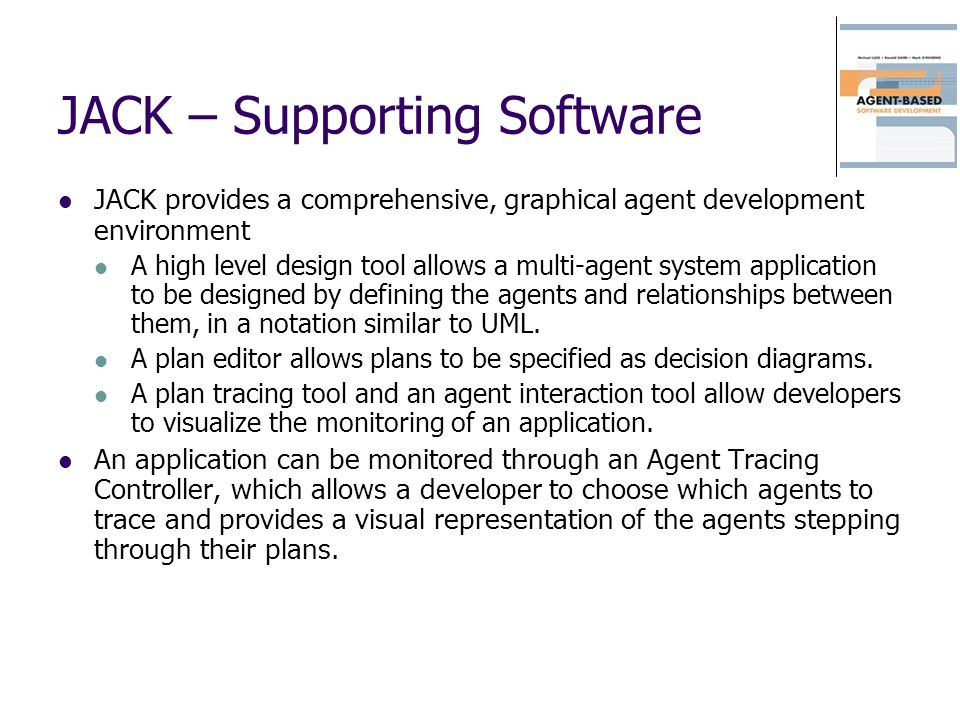JACK – Supporting Software
