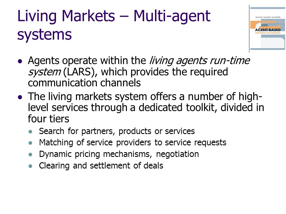 Living Markets – Multi-agent systems