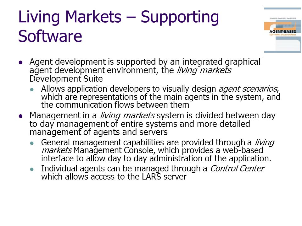 Living Markets – Supporting Software