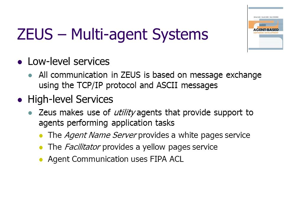 ZEUS – Multi-agent Systems