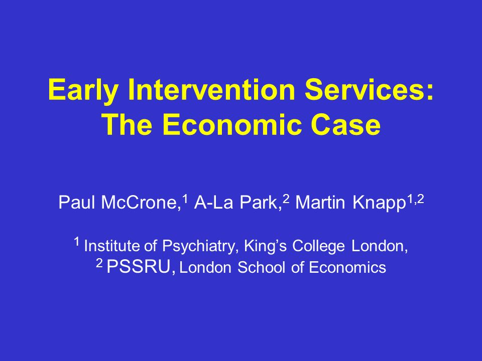 Early Intervention Services: The Economic Case