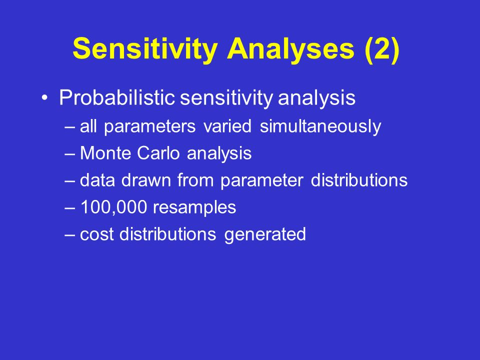 Sensitivity Analyses (2)