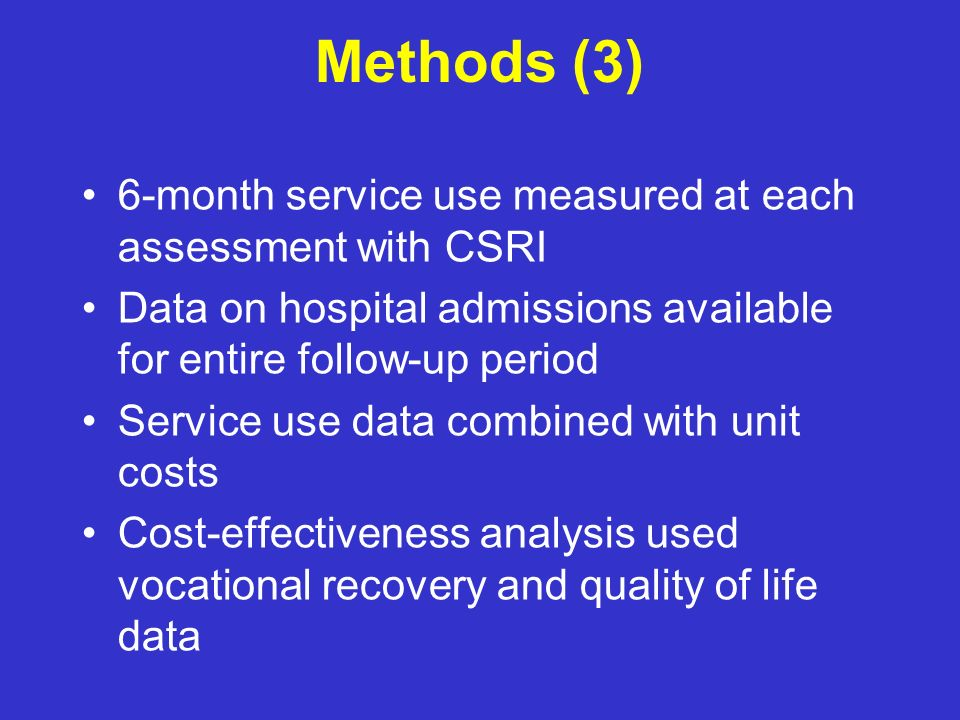 Methods (3) 6-month service use measured at each assessment with CSRI