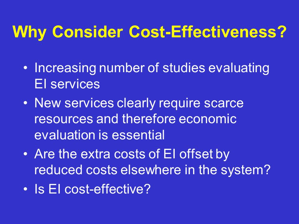 Why Consider Cost-Effectiveness