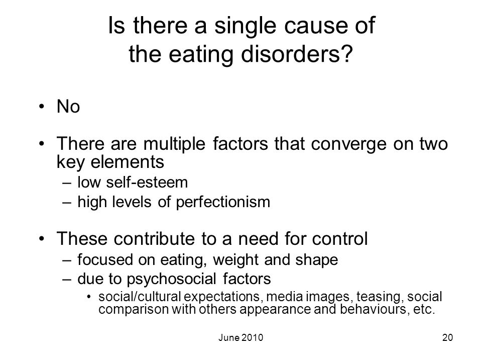 Is there a single cause of the eating disorders